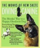 img - for Divine Canine: The Monks' Way to a Happy, Obedient Dog book / textbook / text book