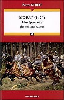 Morat (1476) : l'indépendance des cantons suisses