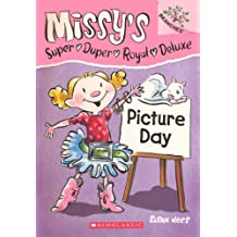 Picture Day (Turtleback School & Library Binding Edition) (Missy's Super Duper Royal Deluxe)