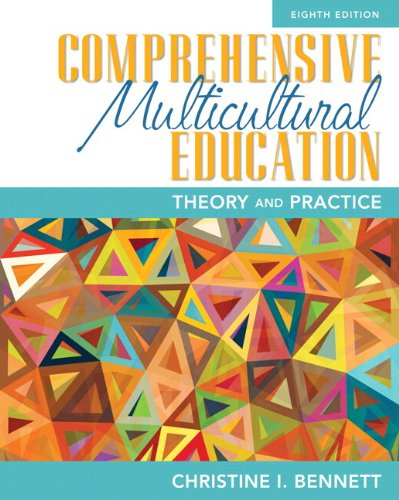 Comprehensive Multicultural Education: Theory and Practice, Pearson eText with Loose-Leaf Version -- Access Card Package (8th Edition)