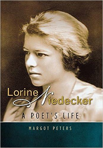Lorine Niedecker A Poets Life Margot Peters 9780299285005