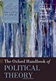 img - for The Oxford Handbook of Political Theory (Oxford Handbooks) book / textbook / text book