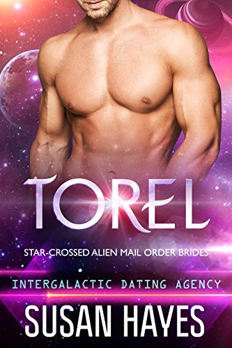 Torel: Star-Crossed Alien Mail Order Brides (Intergalactic Dating -
