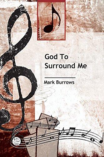 Read Online God to Surround Me Anthem (Service Music) PDF