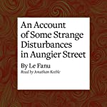 An Account of Some Strange Disturbances in Aungier Street |  Le Fanu