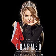 Charmed: Prescott Series Audiobook by Joanne Schwehm Narrated by Megan Tusing, Aiden Snow