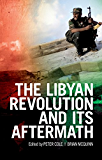 The Libyan Revolution and its Aftermath