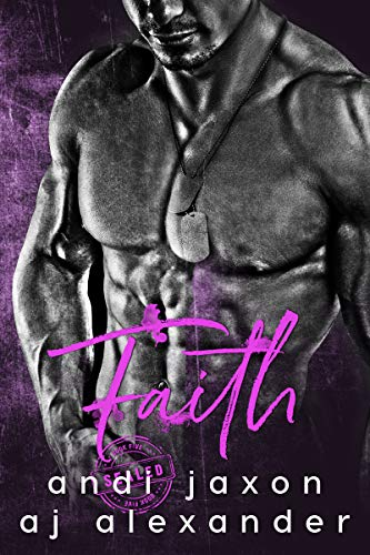 Faith (SEAL'ed Book 5) by [Alexander, AJ , Jaxon, Andi ]