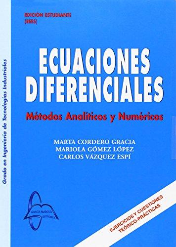 Descargar Libro Ecuaciones Difeerenciales - Metodos Analiticos Y Numericos Marta Cordero Garcia