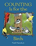 img - for Counting Is for the Birds by Frank Mazzola Jr. (1997-02-01) book / textbook / text book