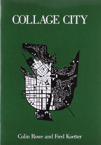 Collage City (The MIT Press)