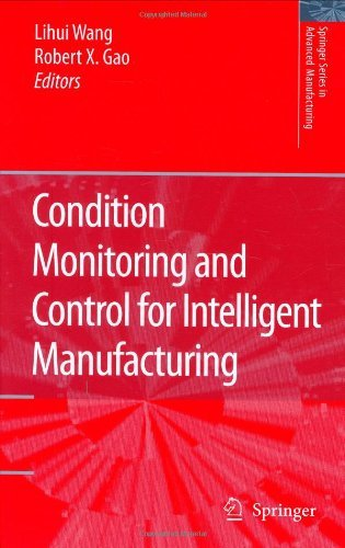 Download Condition Monitoring and Control for Intelligent Manufacturing (Springer Series in Advanced Manufacturing) Pdf