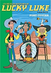 Mass Market Paperback Lucky Luke, Tome 6 : Fort Custer [French] Book