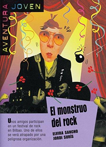 El monstruo del rock: Spanische Lektüre für das 3. Lernjahr (Aventura joven)