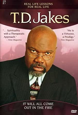 Amazon com: T D  Jakes - It Will All Come out in the Fire