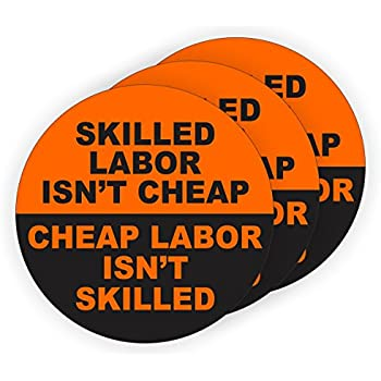 197877b552d0 4 Skilled Labor Isn't Cheap Hard Hat Stickers / Decals / Labels Tool ...