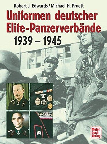Uniformen deutscher Elite-Panzerverbände: 1939-1945