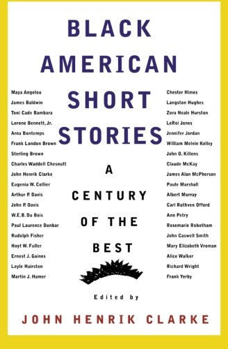 Black American Short Stories: A Century of the Best (American Century Series) (Best American Literature Authors)