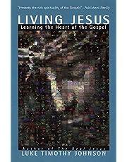 Living Jesus: Learning the Heart of the Gospel
