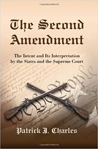 Evidence Bears Out Congressional Intent >> Amazon Com The Second Amendment The Intent And Its Interpretation