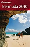 Frommer s Bermuda 2010 (Frommer s Complete Guides)