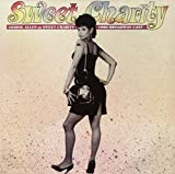: Sweet Charity: 1986 Broadway Cast Revival