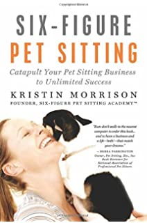 the professional pet sitter your guide to starting and operating a