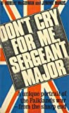 Front cover for the book Don't cry for me, sergeant-major by Robert McGowan