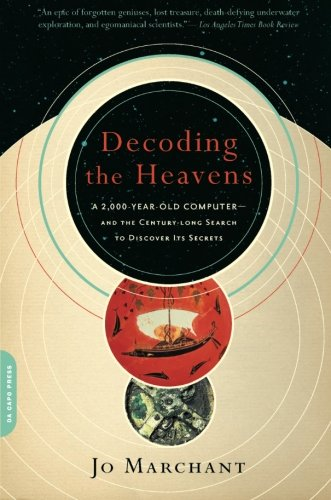Decoding-the-Heavens-A-2000-Year-Old-Computer-and-the-Century-long-Search-to-Discover-Its-Secrets
