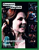 img - for Connect With English Conversation Book 4 (Bk. 4) book / textbook / text book