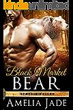 Black Market Bear (A BBW Paranormal Shape Shifter Romance) (Genesis Valley Book 2)