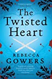The Twisted Heart by Rebecca Gowers front cover