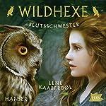 Blutsschwester (Wildhexe 4)   Lene Kaaberbøl