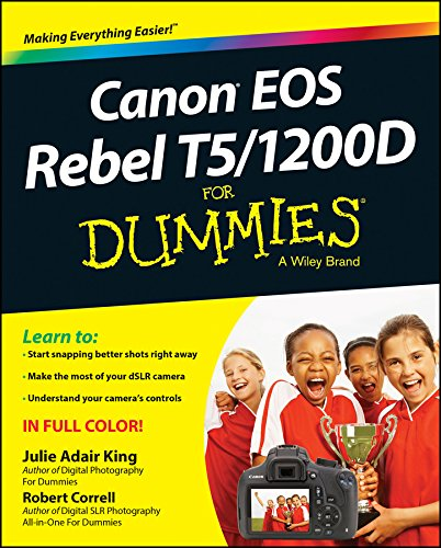 Canon EOS Rebel T5/1200D For Dummies (For Dummies Series)