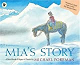 Front cover for the book Mia's Story by Michael Foreman