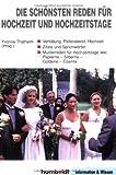 img - for Die sch nsten Reden f r Hochzeit und Hochzeitstage book / textbook / text book