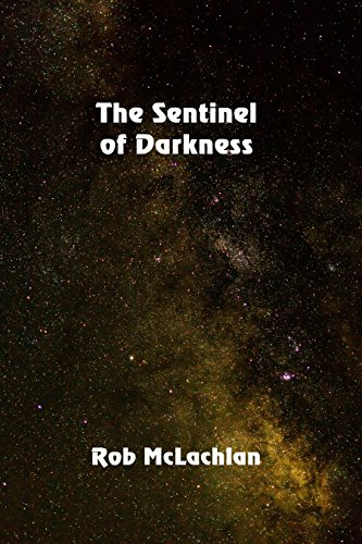 The Sentinel of Darkness by [McLaclan, Rob]