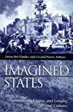 img - for Imagined States: Nationalism, Utopia, and Longing in Oral Cultures book / textbook / text book