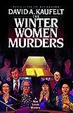 The Winter Women Murders, David A. Kaufelt, 1476766134