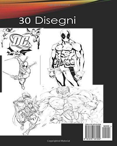 Dc Vs Marvel Supereroi Libro Da Colorare Spiderman Batman Superman Iron Man Hulk Deadpool Wolverine Thor Avengers Justice League By Da Colorare Supereroi Libro Amazon Ae