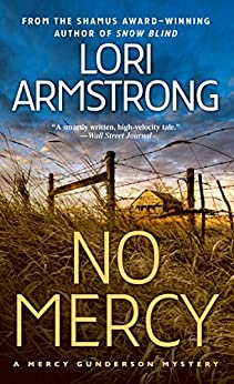 No Mercy: A Mystery (A Mercy Gunderson Mystery) by [Armstrong, Lori]