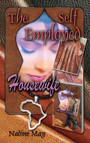 The Self-employed Housewife: A Seaman's Wife's Story
