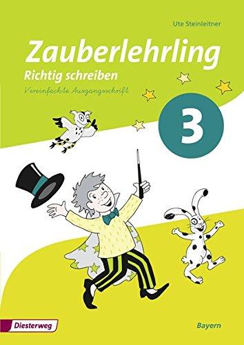 Zauberlehrling - Ausgabe 2014 für Bayern: Arbeitsheft 3 VA