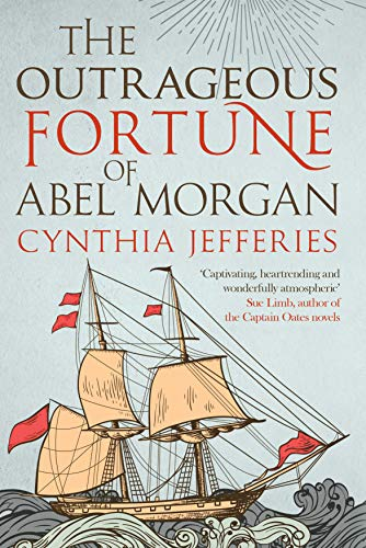 The Outrageous Fortune of Abel Morgan (English Edition)