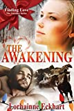 Book cover image for The Awakening: A Christmas Romance (Finding Love ~ The Outsider Series Book 3)