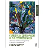 img - for Curriculum Development in the Postmodern Era: Teaching and Learning in an Age of Accountability (Paperback) - Common book / textbook / text book