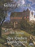 Ten Songs from Des Knaben Wunderhorn in Full Score (Dover Music Scores)