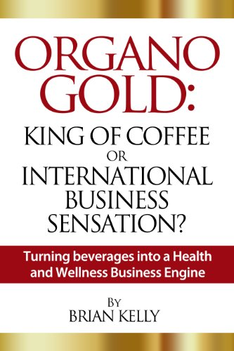 Amazon organo gold king of coffee or international business organo gold king of coffee or international business sensation turning beverages into a health colourmoves