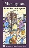 Mazargues Près des calanques - Tome II par Lyon-Lavaggi