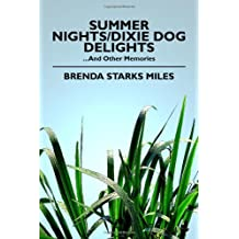 Summer Nights/Dixie Dog Delights: …and Other Memories
